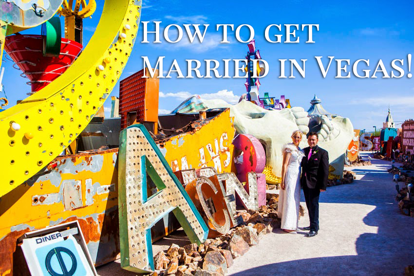 How to Get Married in Vegas
